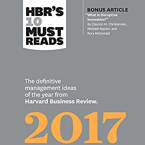 HBR's 10 Must Reads 2017 Audiobook