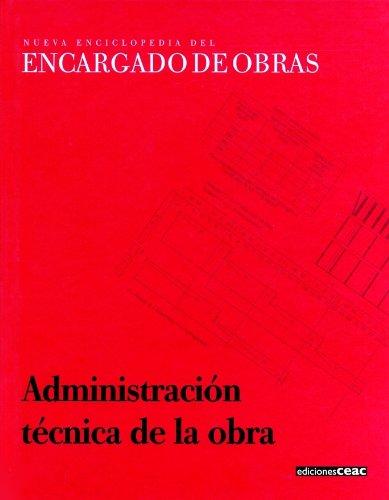 Descargar Libro Administración Técnica De La Obra Aa. Vv.