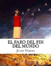 El Faro del fin del mundo par Verne