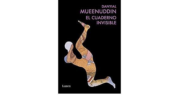 El cuaderno invisible: Daniyal Mueenuddin: 9788426418609 ...