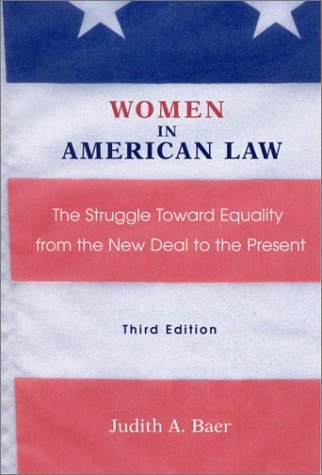 Women in American Law: The Struggle Towards Equality from the New Deal to the Present