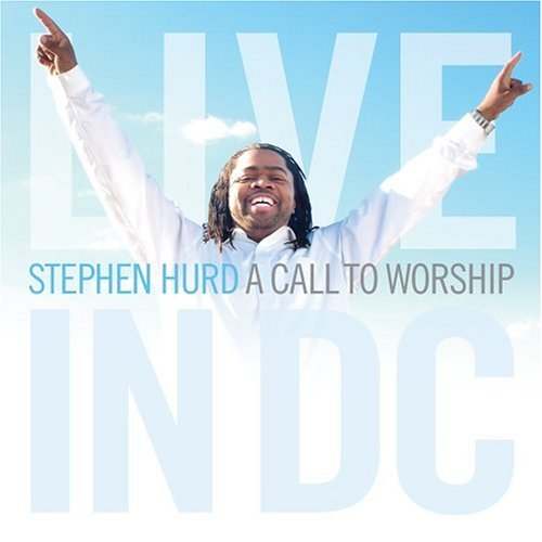Call to Worship: Live in DC by Sony