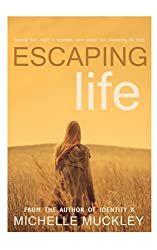 Escaping Life (English Edition)