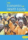 The Economics of Health Equity, , 0521705061