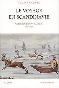 Le Voyage en Scandinavie par Vincent Fournier