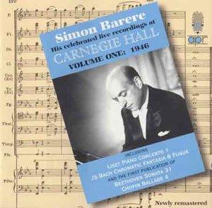 Sonatas V1 - V1: Barere At Carnegie 1946