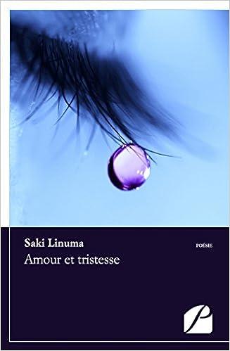 Amour Et Tristesse Poésie Amazones Saki Linuma Libros
