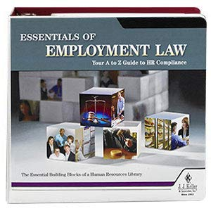 Essentials of Employment Law Manual: A - Z Guide to Employment Law Compliance. - Latest Edition