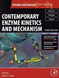 img - for Contemporary Enzyme Kinetics and Mechanism, Third Edition: Reliable Lab Solutions (Selected Methods in Enzymology) book / textbook / text book