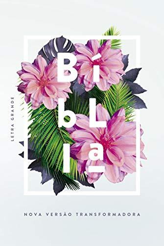 Bíblia NVT - Flores tropicais: Letra grande / capa dura