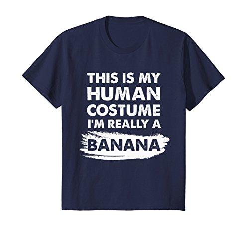 Kids This Is My Human Costume I'm Really a Banana Shirt 12 Navy ()