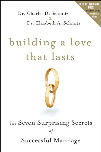 Download Building a Love that Lasts: The Seven Surprising Secrets of Successful Marriage pdf epub