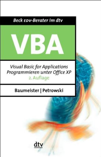 Visual Basic for Applications: Programmieren unter Office XP