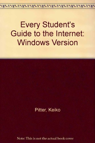 Every Student's Guide to the Internet: Windows Version