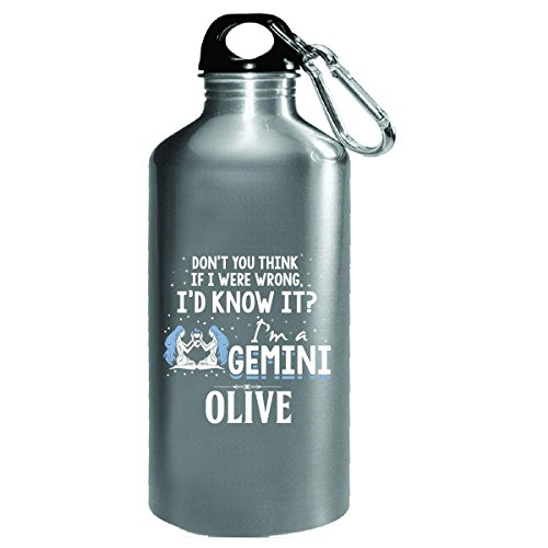 I'd Know It I'm A Gemini Woman Named Olive Gift - Water Bottle
