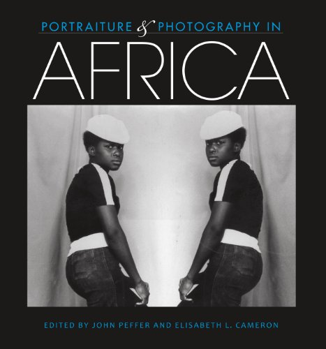 Portraiture and Photography in Africa (African Expressive Cultures)