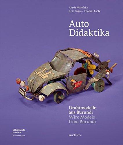 Auto Didaktika: Drahtmodelle aus Burundi: Amazon.de: Alexis ...