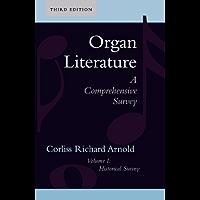 Organ Literature: Historical Survey (English Edition)