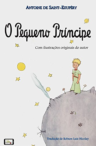O Pequeno Príncipe [Ilustrado]