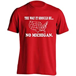 The Way It Should Be No Michigan Funny State of Ohio Football Anti Hate M Humor Mens Shirt Large Red