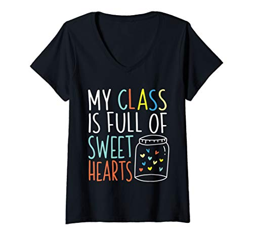 Womens My Class Is Full Of Sweethearts Cute Back To School  V-Neck T-Shirt -