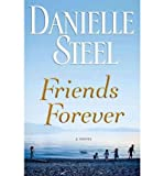 Friends Forever, Danielle Steel, 034554241X