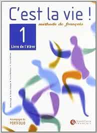 Cest la vie!, methode de fraçais, 1 Bachillerato - 9788429482751 ...