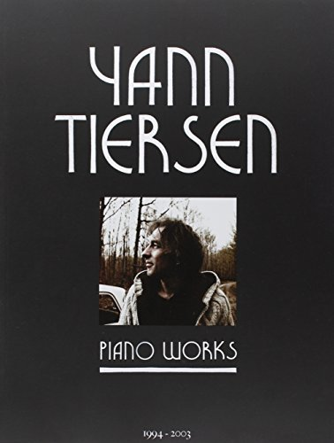 Tiersen Yann Piano Works 23 Pieces Pf Book (Partition) ~ Yann Tiersen