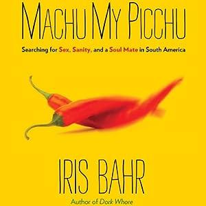 Machu My Picchu Audiobook