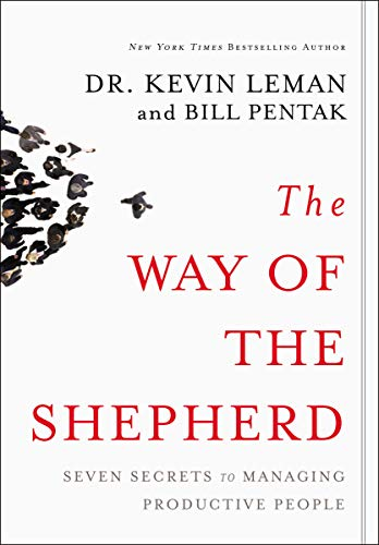 (The Way of the Shepherd: Seven Secrets to Managing Productive People)