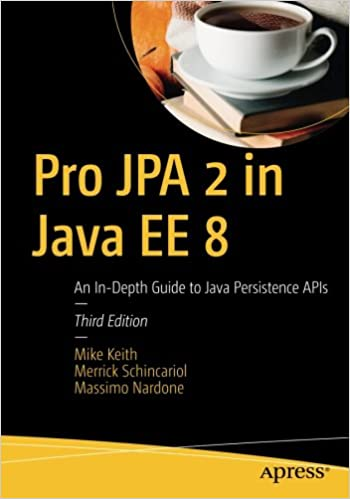 Pro Jpa 2 In Java Ee 8: An In-depth Guide To Java Persistence Apis por Mike Keith epub