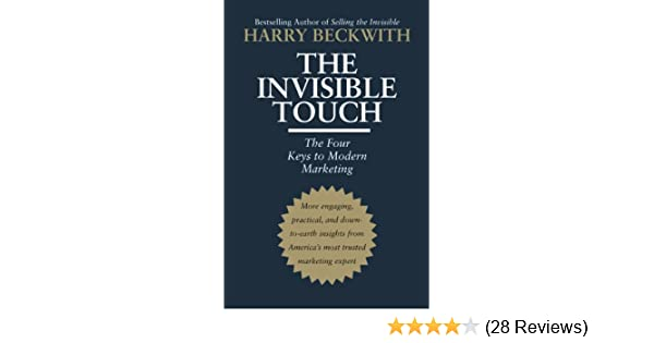 Amazon the invisible touch the four keys to modern marketing amazon the invisible touch the four keys to modern marketing ebook harry beckwith kindle store fandeluxe Image collections