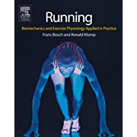 Running: Biomechanics and Exercise Physiology in Practice