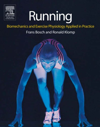 Book cover from Running: Biomechanics and Exercise Physiology in Practice by Frans Bosch HBO  BSc
