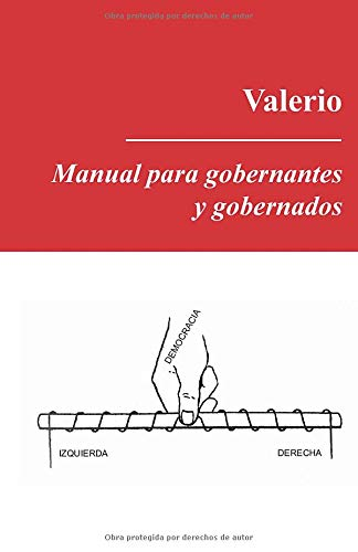 Manual para gobernantes y gobernados Valerio