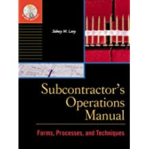 Subcontractor's Operations Manual: Forms, Processes, and Techniques