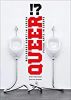 Queer!?: Visual Arts in Europe (Dutch and English Edition)