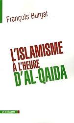 L'Islamisme à l'heure d'Al-Qaïda