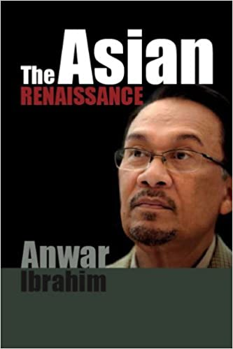 Image result for Anwar' s Asian Renaissance