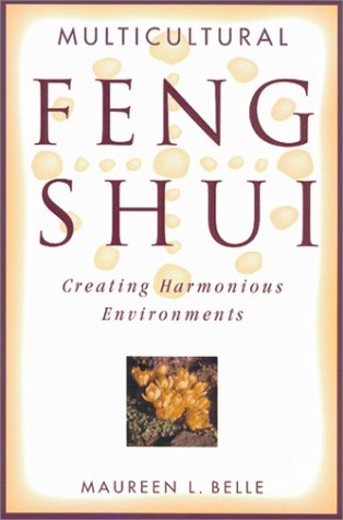Download Multicultural Feng Shui: Creating Harmonious Environments pdf epub
