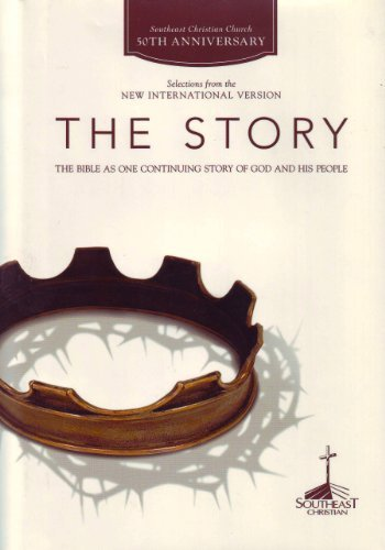 The Story, NiV: The Bible As One Continuing Story of God and His People (Southeast Christian 50th Anniversary Edition)