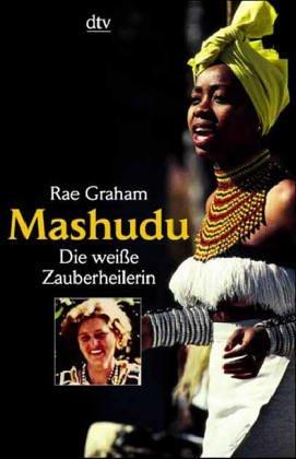 Mashudu, die weiße Zauberheilerin