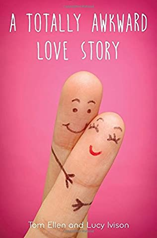 book cover of A Totally Awkward Love Story