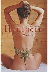 Hellhole West Virginia Paperback