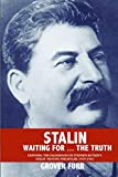 img - for Stalin Waiting For ... The Truth! book / textbook / text book