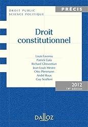 Droit constitutionnel 2012. Édition 2012 - 14e éd.: Précis