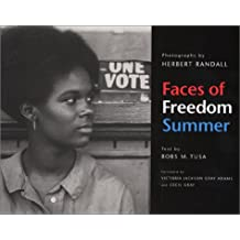 Faces of Freedom Summer