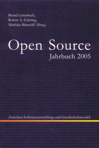 Open Source Jahrbuch 2005: Zwischen Softwareentwicklung und Gesellschaftsmodell