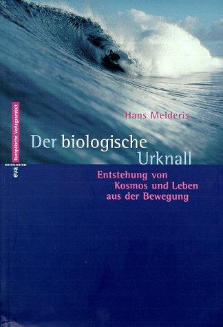 Der biologische Urknall