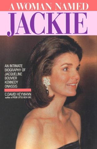 A Woman Named Jackie by C. David Heymann